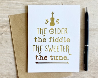 The Sweeter the Tune Fiddle Birthday Card