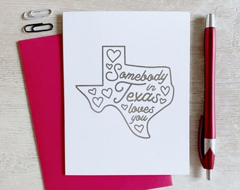 Somebody in Texas Loves You Greeting Card