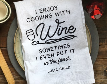 Cooking With Wine Flour Sack Tea Towel