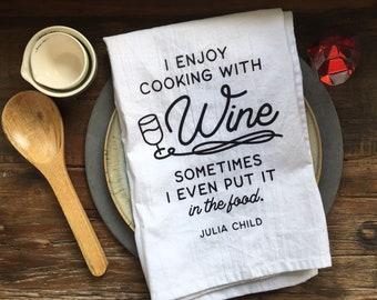 Cooking With Wine Flour Sack Towel