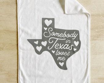Texas Baby Burp Cloth - Somebody in Texas Loves Me