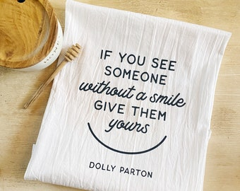 Give Them a Smile Flour Sack Tea Towel