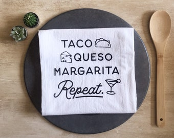 Taco Queso Margarita Flour Sack Tea Towel