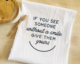 Share a Smile Flour Sack Kitchen Towel