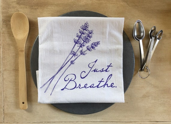 Just Breathe Flour Sack Towel