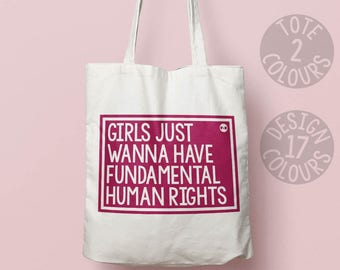 Girls Just Wanna Have Fundamental Human Rights canvas tote bag, eco friendly bag, gift for women, gift for her, strong woman, protest rally
