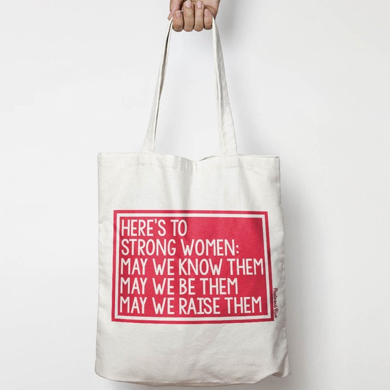 Here s To Strong Women canvas tote bag  6ffe83b0ca