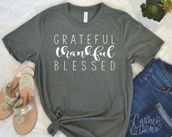 Grateful Thankful Blessed T-shirt, Thanksgiving T-shirt, Thanksgiving Shirt, Blessed Shirt, Thankful Shirt