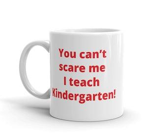 Tough Teacher (Kindergarten) Mug