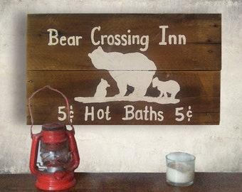 Mama Bear Sign - Bathroom Sign - Bear Sign Wood - Cabin Decor - Bath Sign - Bear - Bear Crossing Inn Sign - Birthday Gift Idea