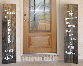 Gun Signs - Western Signs - Father's Day Gift - Man Cave Decor - This House is Protected By the Good Lord and a Gun Sign - Birthday Gift