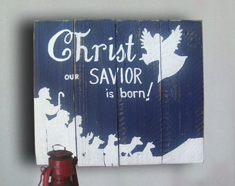 Christmas Nativity Sign - Nativity Sign - Christmas Decor - Nativity - Christ Our Savior is Born Sign - Christmas Gift Idea