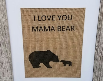 Mama bear,Mothers day,Christmas,Burlap,Rustic,Mom birthday,Mommy,Gift for mom,Sweet,from daughter,Grandma,From son,From husband,Woodland