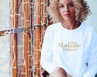 Bride-to-be sweatshirt