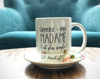 Mug call me Madam - bride