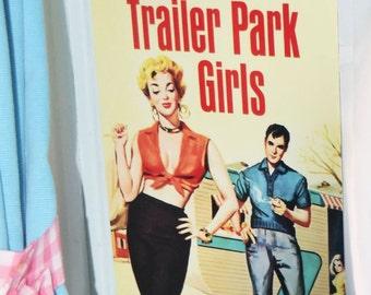 Trailer Park Girls TIN SIGN vintage caravan! camper  trash retro metal wall Art Australian made! Pulp fiction New 30x20cm fun!