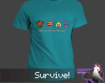 Five Nights at Freddy's - Survive!  (Unisex/Ringspun/Ladies) Tshirt FNAF