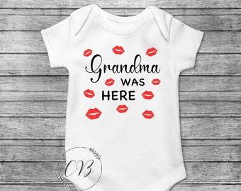 Grandma was here onesie