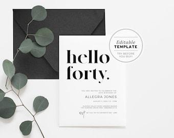 Hello Forty Minimalist 40th Birthday Party Invitation Printable Card | EDITABLE TEMPLATE #001