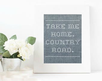 Country Road Take Me Home Cross Stitch Farmhouse Printable