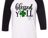 Blessed Y'All St. Patrick's Day Shirt /St Patrick's Day Shirt/ Clover /Irish  /St Patty's Day Shirt for Women Shirt Fun Shirt St Pattys Day