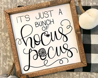 its just a bunch of hocus pocus its just a bunch of hocus pocus sign halloween decor halloween signs hocus pocus hocus pocus decor