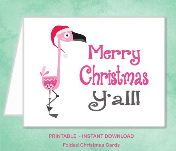 Flamingo Christmas Cards.Printable Pink Flamingo Christmas Card Southern Merry Christmas Y All Family Girl Christmas Card Diy Instant Download Christmas Card