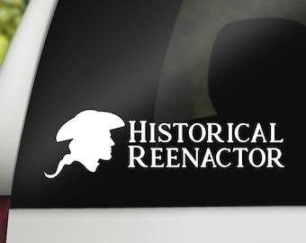 Historical Reenactor Revolutionary War Colonial Vinyl Decal - Wall Art - Vehicle Decal - Computer Decal - History - Reenactment