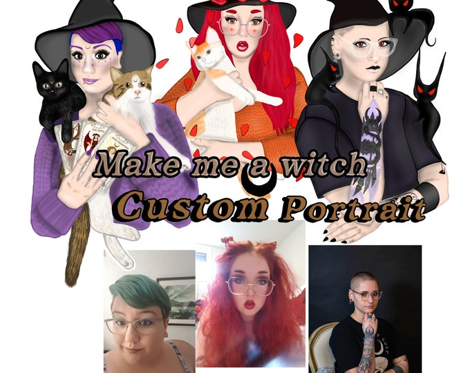 Featured listing image: Make me a witch , custom self portrait, print and sticker set, Halloween, spooky, commission artwork