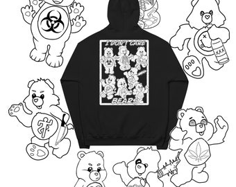 I Don't Care Bears hoodie, available in black/white or color ,