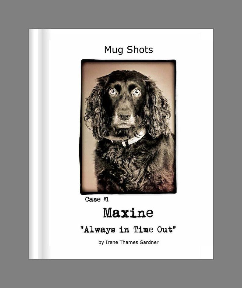 Mug Shots book by Irene Thames Gardner image 0