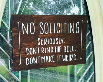No Soliciting Sign - Door Hanger Sign - Do Not Disturb - Funny Sign - Front Door Decor - Housewarming Gift - Hand Lettered