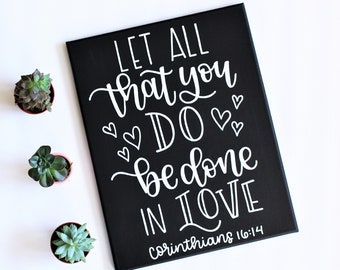 Canvas Sign - Bible Verse Art - Love Quote - Engagement Gift - Black and White Decor - Modern Farmhouse Style - Gallery Wall - Corinthians