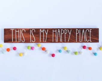 Photo Prop Sign - Modern Farmhouse - This Is My Happy Place - Long Wood Sign - Rustic Kitchen Wall Art - Housewarming Gift - Happy Quote