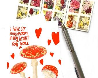 I Have So Mushroom In My Heart For You, Mushroom Art, Mushroom Pun Greeting Card