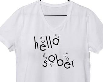 cd6848012b Hella Sober Woman's Shirt