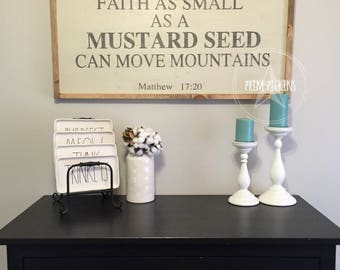 Mustard seed sign // faith as small as a mustard seed // inspirational sign // farmhouse style verse sign