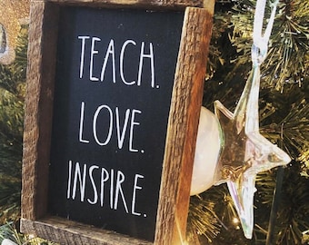 Teach love inspire rustic wood framed shelf sign