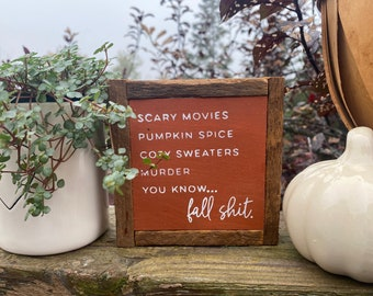 Funny Fall simple rustic farmhouse style framed square small sign tiered tray accent gift