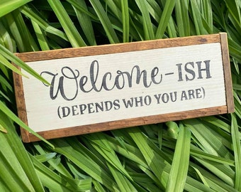 Welcome-is // handmade wood sign // welcome sign // farmhouse sign