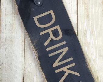 bottle opener sign // rustic bottle opener // drinking sign