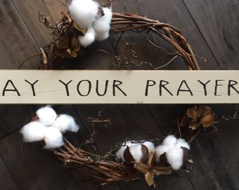 Say your prayers // shelf sitter // sign stick