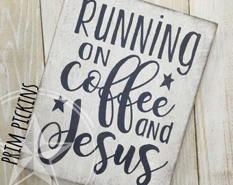 Coffee and Jesus // coffee sign // Jesus // coffee // running on coffee and Jesus