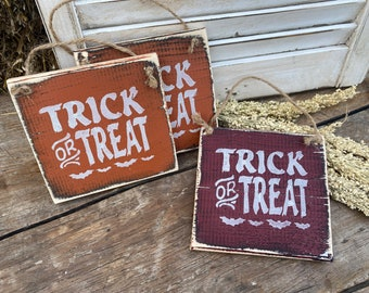"""6"""" rustic trick or treat sign"""