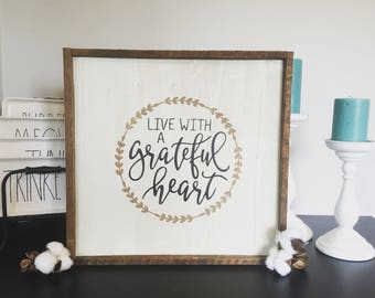 "Large Live with a grateful heart // oversized 17"" // framed oversized sign"
