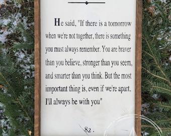 A A Milne // braver stronger // tobacco slat framed sign