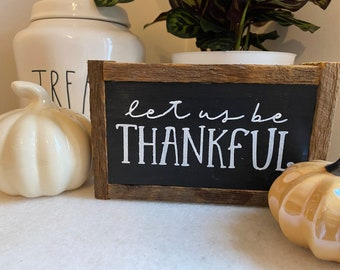 Let us be thankful autumn fall rectangular rustic farmhouse style framed small sign tiered tray accent