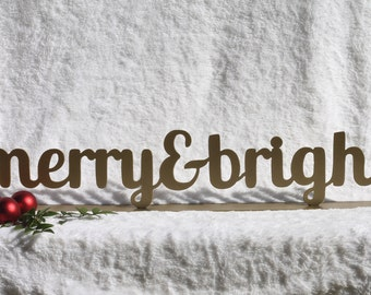 Merry & Bright, Christmas fireplace Mantel Decoration, Fireplace Decor, Christmas Sign, Christmas Decorations, Christmas Phrases (25)