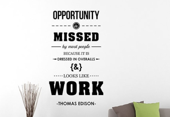 Opportunity is Missed New Classroom Motivational Poster Thomas Edison Quote