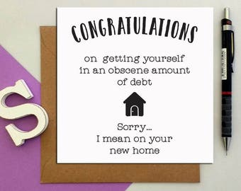 New neighbors card etsy greeting cards congratulations obscene debt on your new home funny message new home owner moving parents house gift idea n1 m4hsunfo